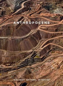 anthropocene BURTYNSKY Beekman Foundation