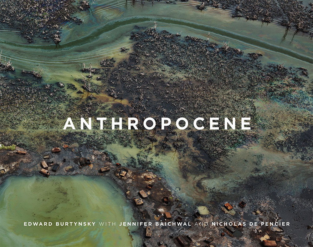 BURTYNSKY Anthropocene Beekman Foundation